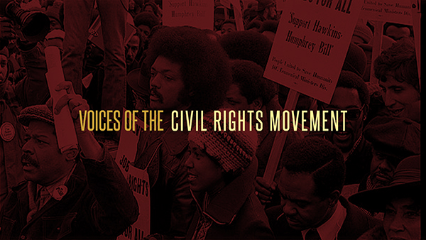 Voices of the Civil Rights Movement Exhibit