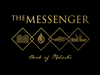 The Messenger: Book of Malachi