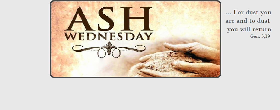 ASH WEDNESDAY March, WORSHIP AT 7PM