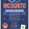 Incognito! Art Soiree and Silent Auction - Member Tix