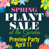 Spring Plant Sale Preview Party Member Ticket