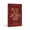 Come, Let Us Adore Him: A Daily Advent Devotional (Hardcover Book)