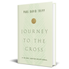 Journey to the Cross (Hardcover Book)