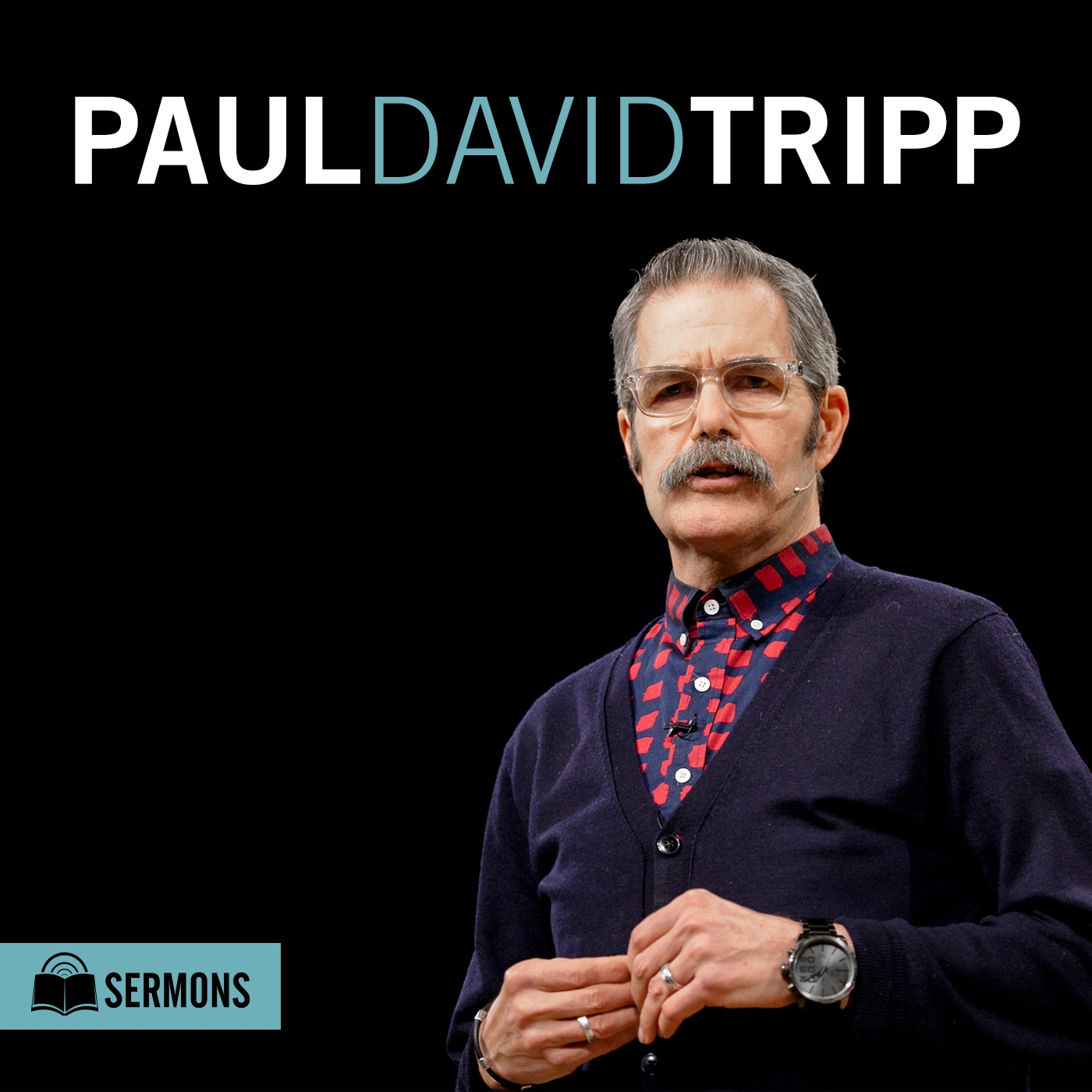 Paul Tripp: Sermon Podcast