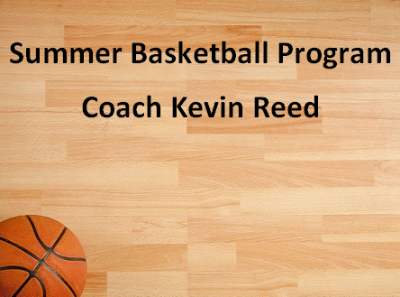 Summer Basketball Program Coach Kevin Reed
