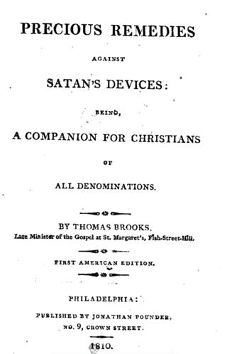 Precious Remedies Against Satan's Devices