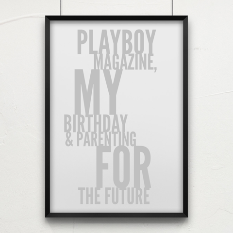Playboy Magazine, My Birthday and Parenting for the Future