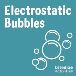 Electrostatic Bubbles
