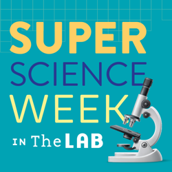 Super Scientist Week