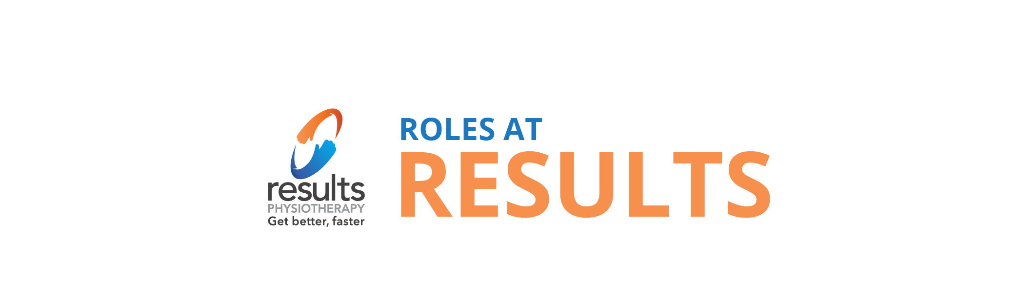 Roles at Results | Results Physiotherapy