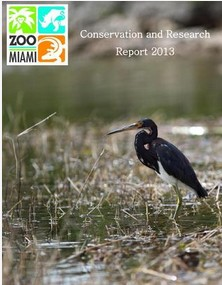 2013 Zoo Miami Conservation and Research Annual Report