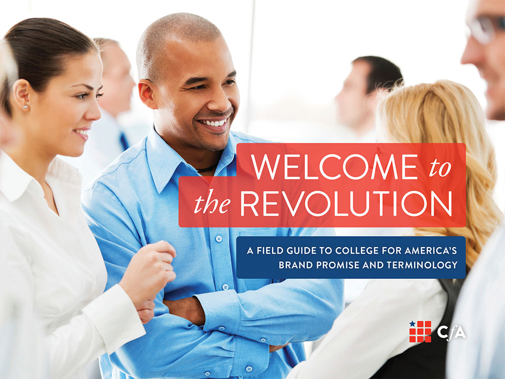 College for America - Welcome to the Revolution