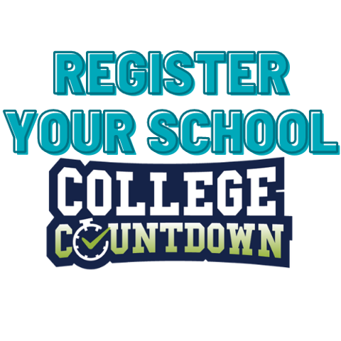 Image with Text reading Register Your School for College Countdown MS
