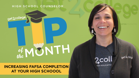 Increasing FAFSA Completion in your High School