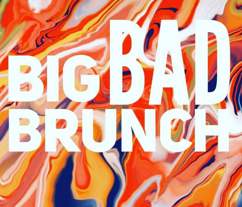 Graphic depicting Nothing's Left Brewing Co.'s upcoming event Big Bad Brunch.