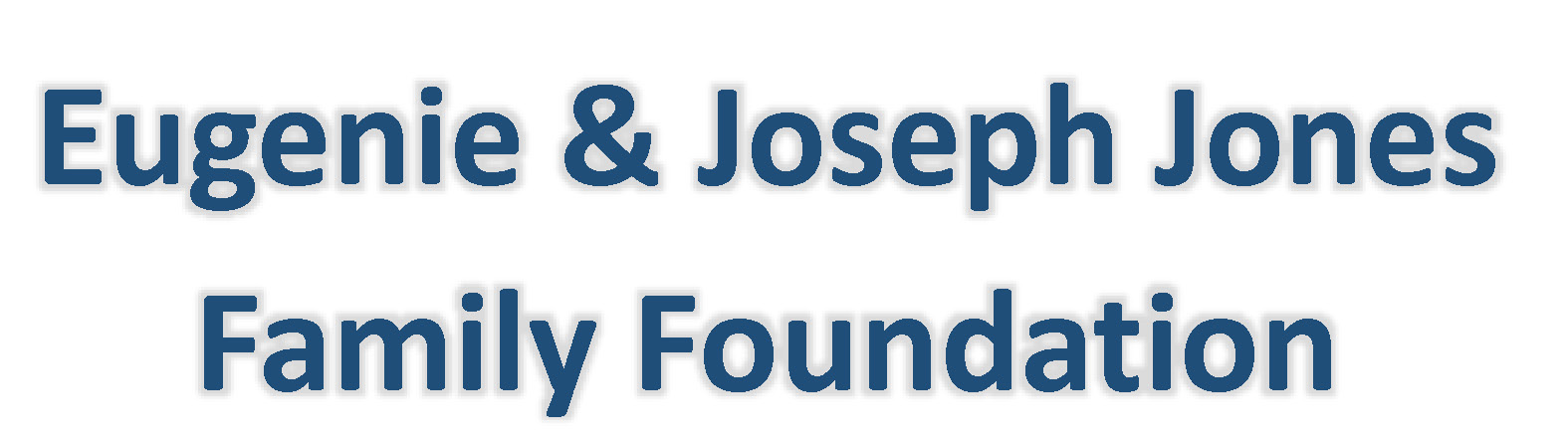 Eugenie-Joseph Jones Family Foundation
