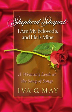 Shepherd-Shaped: I am My Beloved's and He is Mine