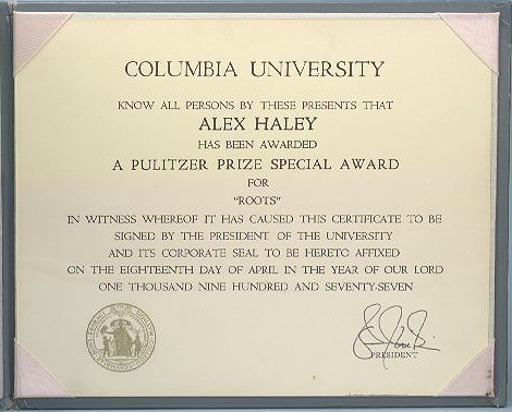 Alex Haley's Special Pulitzer Prize Certificate for Roots (93.25.1)