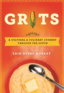 Grits: A Cultural & Culinary Journey Through the South