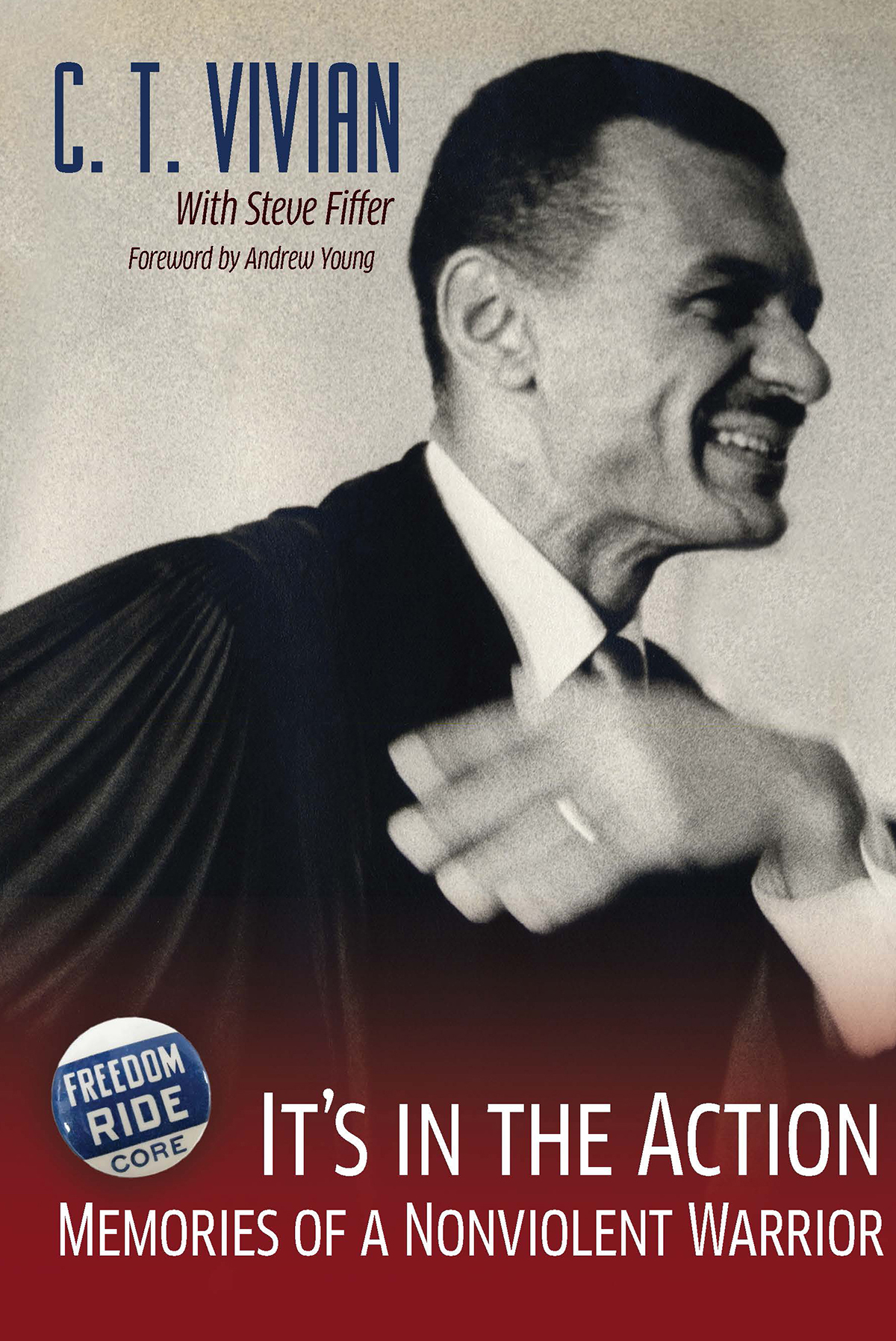 """Cover of """"It's in the Action: Memories of a Nonviolent Warrior"""""""