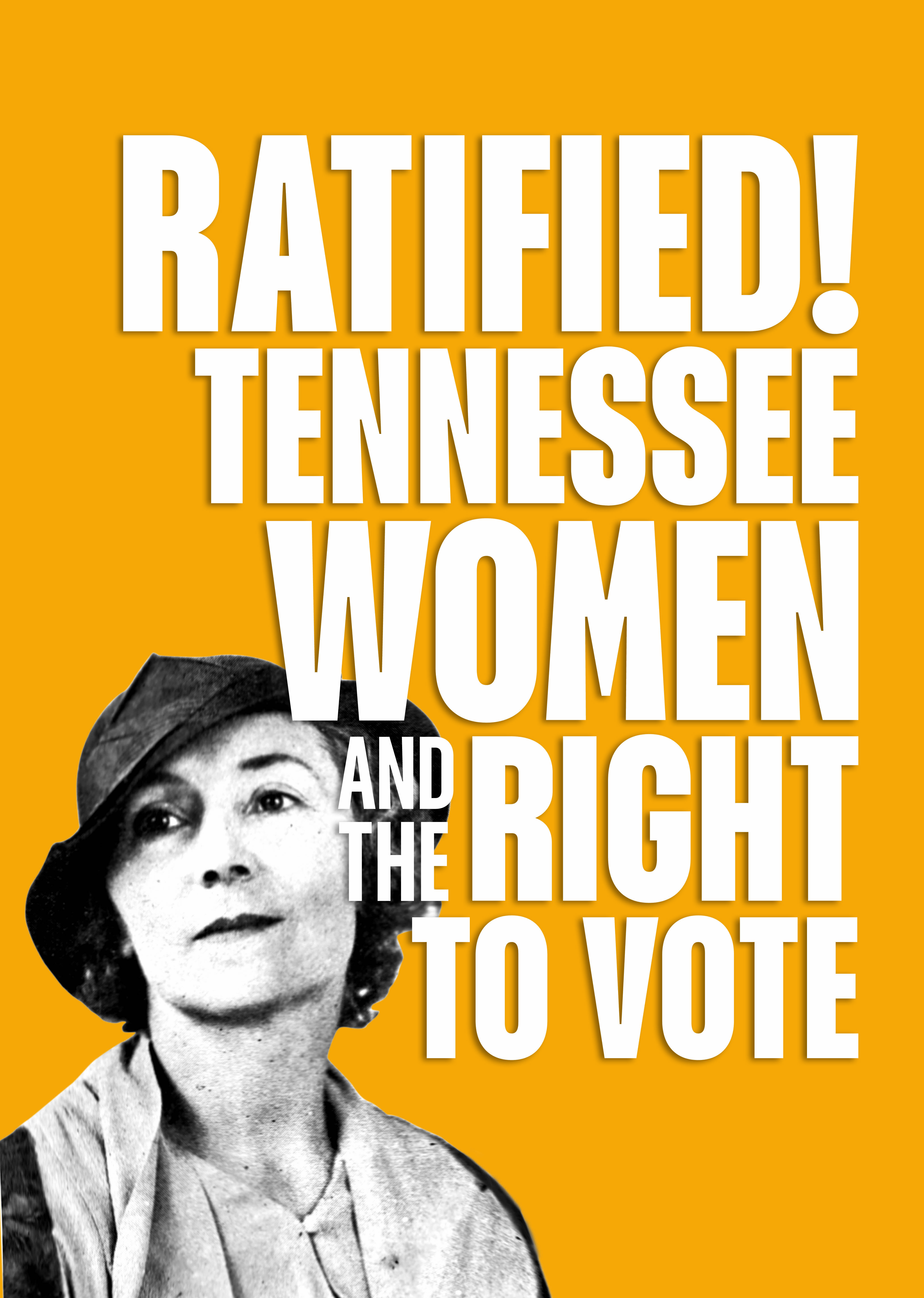 Ratified! Tennessee Women and the Right to Vote image