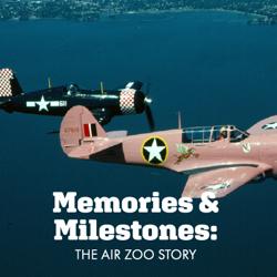 Memories & Milestones The Air Zoo Story Exhibit Ad