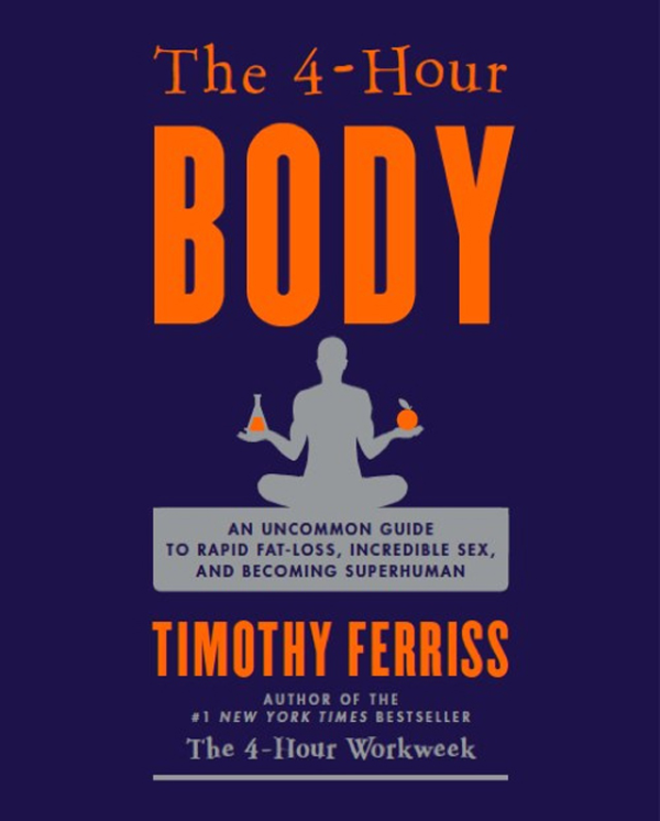 The 4-Hour Body by Tim Ferriss