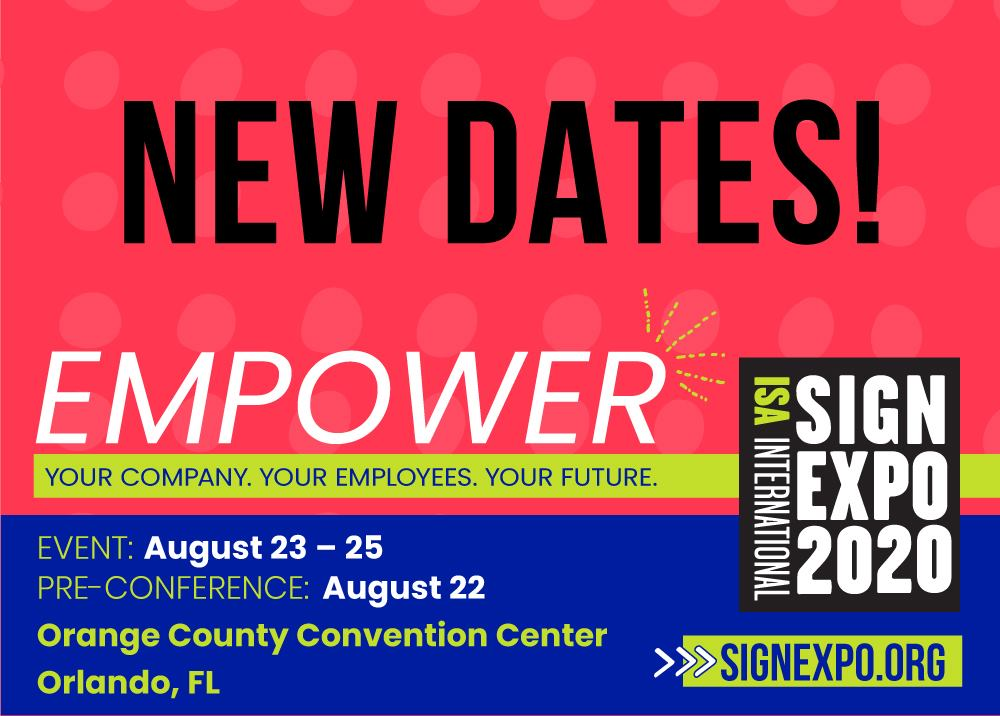 New dates graphic for Empower sign expo