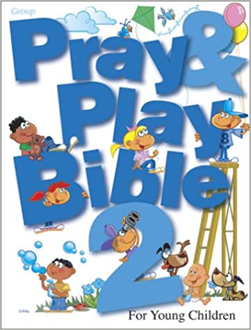 Pray & Play Bible 2: For Young Children