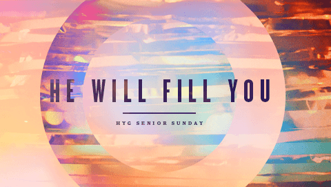 He Will Fill You